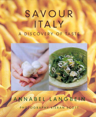 Savour Italy by Annabel Langbein