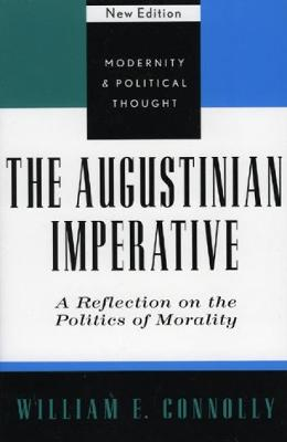 Augustinian Imperative by William E. Connolly
