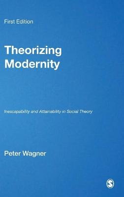 Theorizing Modernity book