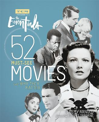 Turner Classic Movies: The Essentials by Jeremy Arnold