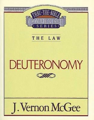 Deuteronomy by Dr J Vernon McGee