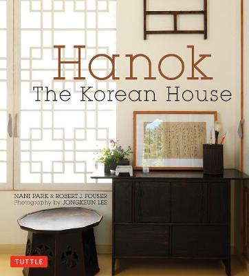 Hanok: The Korean House by Nani Park