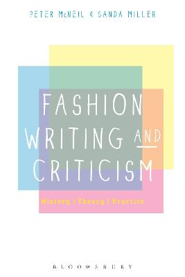 Fashion Writing and Criticism by Peter  McNeil