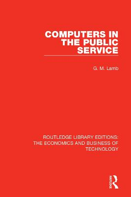 Computers in the Public Service by G. M. Lamb