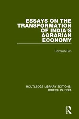 Essays on the Transformation of India's Agrarian Economy book