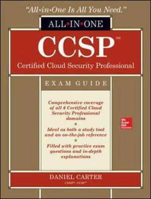 CCSP Certified Cloud Security Professional All-in-One Exam Guide by Daniel Carter