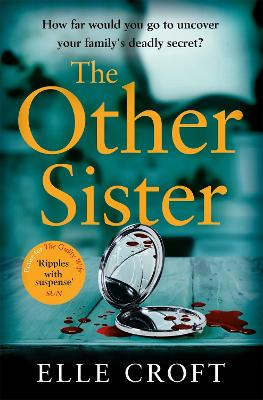 The The Other Sister: A gripping, twisty novel of psychological suspense with a killer ending that you won't see coming by Elle Croft