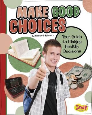 Make Good Choices book