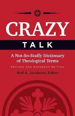 Crazy Talk by Rolf A. Jacobson