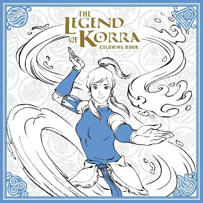 The Legend Of Korra: Coloring Book by Nickelodeon