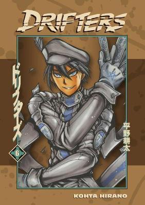 Drifters Volume 6 by Kohta Hirano