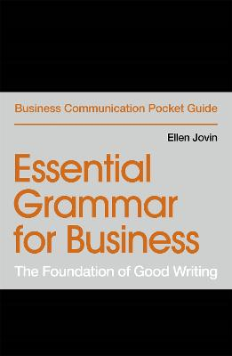 Essential Grammar for Business: The Foundation of Good Writing by Ellen Jovin