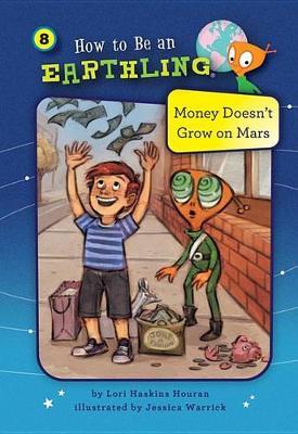 #8 Money Doesn't Grow on Mars by Lori Haskins Houran