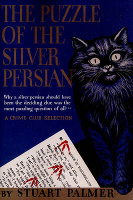 Puzzle of the Silver Persian by Stuart Palmer