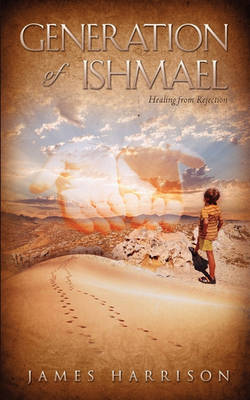 Generation of Ishmael by James Harrison