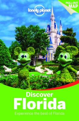 Lonely Planet Discover Florida by Lonely Planet