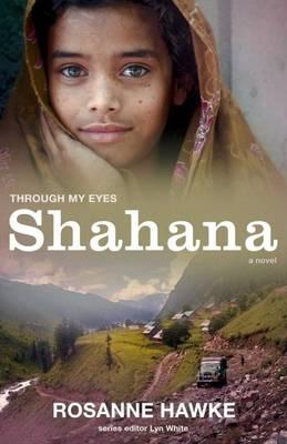 Shahana: Through My Eyes book