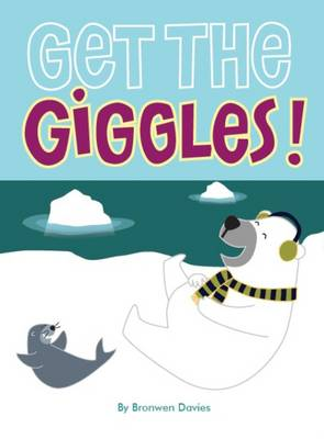 Get the Giggles by Bronwen Davies