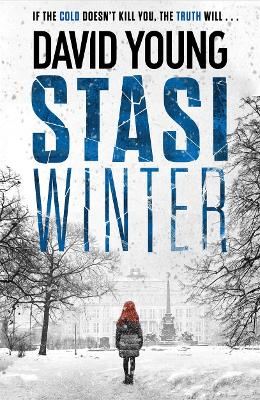 Stasi Winter: The gripping Cold War crime thriller by David Young