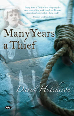 Many Years a Thief by David Hutchison