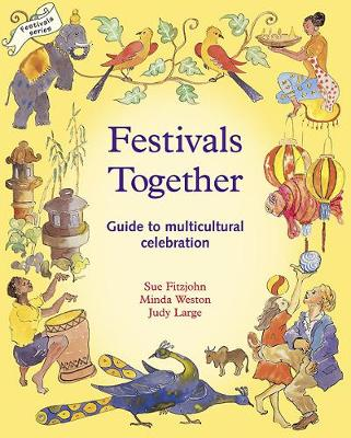 Festivals Together by Sue Fitzjohn