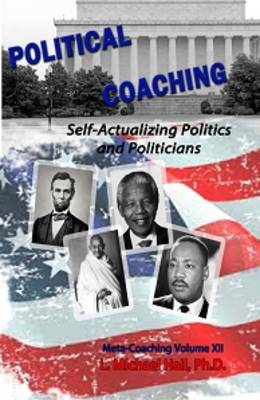 Political Coaching by L Michael Hall