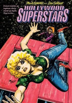 Hollywood Superstars by Mark Evanier