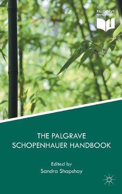 Palgrave Schopenhauer Handbook by Sandra Shapshay