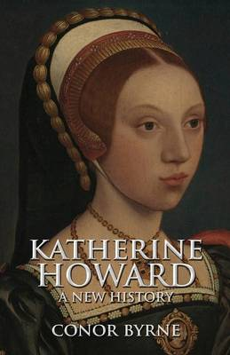 Katherine Howard by Conor Byrne