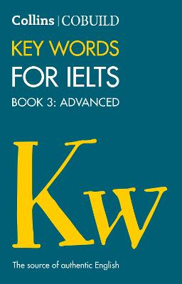 COBUILD Key Words for IELTS: Book 3 Advanced by