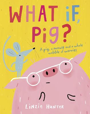 What If, Pig? book