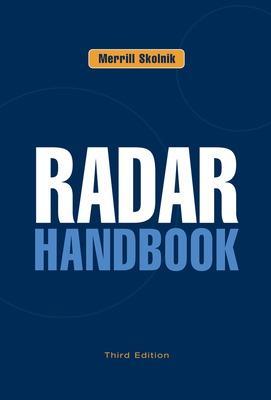 Radar Handbook, Third Edition by Merrill Skolnik