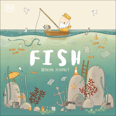Fish: A tale about ridding the ocean of plastic pollution book