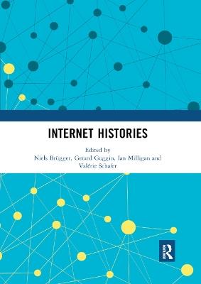 Internet Histories by Niels Brugger