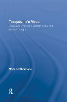 Tocqueville's Virus by Mark Featherstone