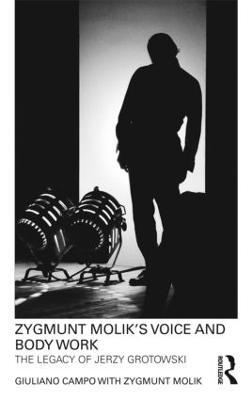 Zygmunt Molik's Voice and Body Work by Giuliano Campo
