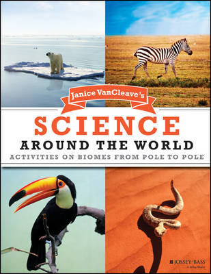 Janice VanCleave's Science Around the World by Janice VanCleave