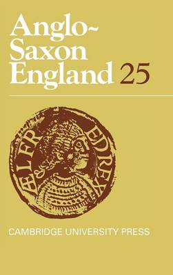 Anglo-Saxon England: Volume 25 by Malcolm Godden