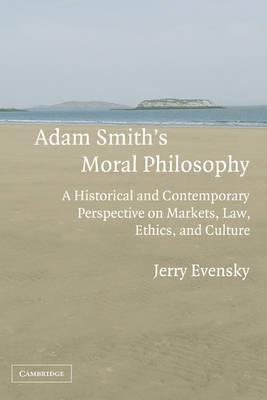 Adam Smith's Moral Philosophy by Jerry Evensky
