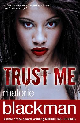 Trust Me by Malorie Blackman