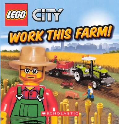 Work This Farm! by Michael Anthony Steele