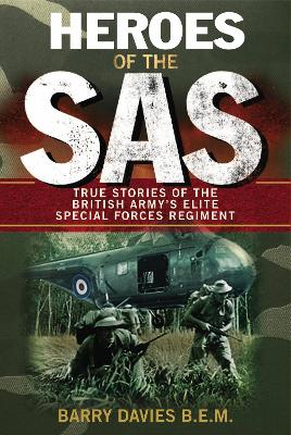 Heroes Of The SAS book