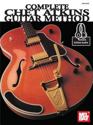 Complete Chet Atkins Guitar Method book
