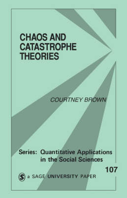 Chaos and Catastrophe Theories book