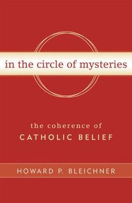 In the Circle of Mysteries by Howard P. Bleichner