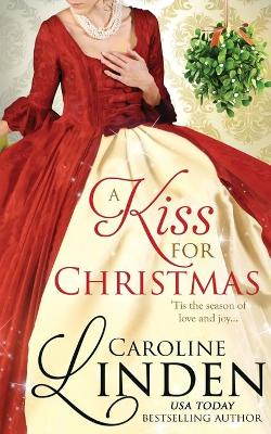 A Kiss for Christmas: Holiday short stories by Caroline Linden