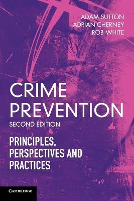 Crime Prevention by Adam Sutton