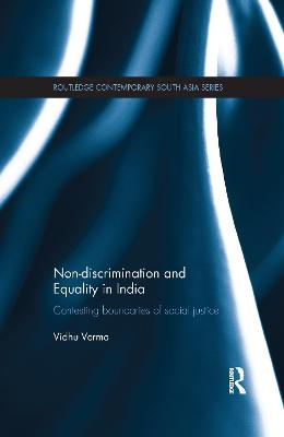 Non-discrimination and Equality in India: Contesting Boundaries of Social Justice book