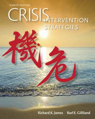 Crisis Intervention Strategies by Burl E. Gilliland
