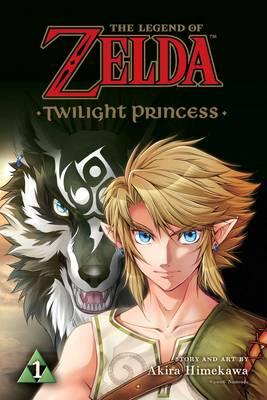 The Legend of Zelda: Twilight Princess, Vol. 1 by Akira Himekawa